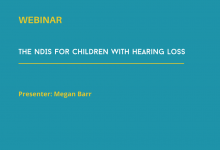 The NDIS and children with hearing loss webinar
