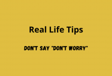 Real Life Tips